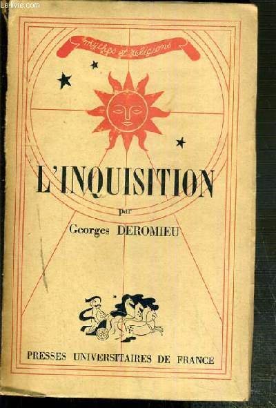 L'INQUISITION / COLLECTION MYTHES ET RELIGIONS