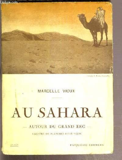 AU SAHARA - AUTOUR DU GRAND ERG