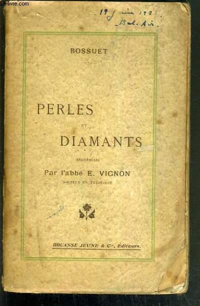 PERLES ET DIAMANTS RECUEILLIS PAR L'ABBE E. VIGNON