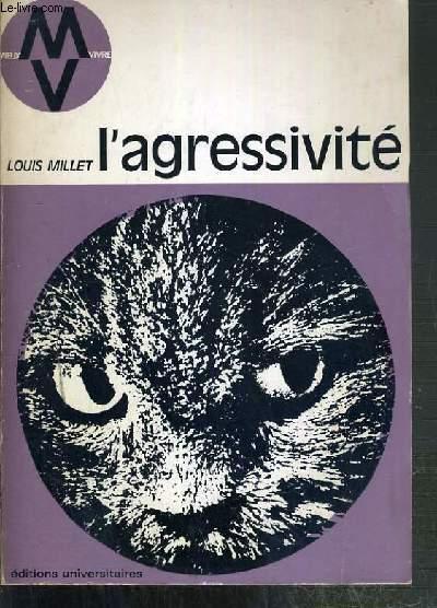 L'AGRESSIVITE / COLLECTION MIEUX VIVRE N°22.