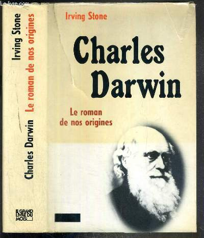 CHARLES DARWIN - LE ROMAN DE NOS ORIGINES