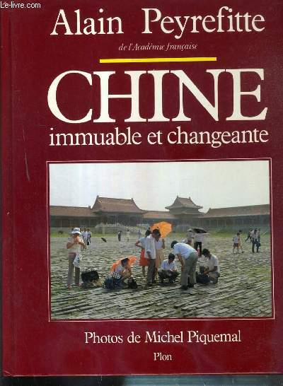 CHINE IMMUABLE ET CHANGEANTE
