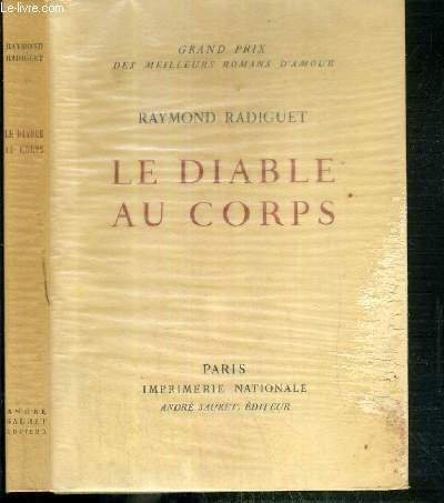 LE DIABLE AU CORPS - EXEMPLAIRE N° 1349 / 3000 SUR VELIN DES PAPETERIES D'ARCHES.