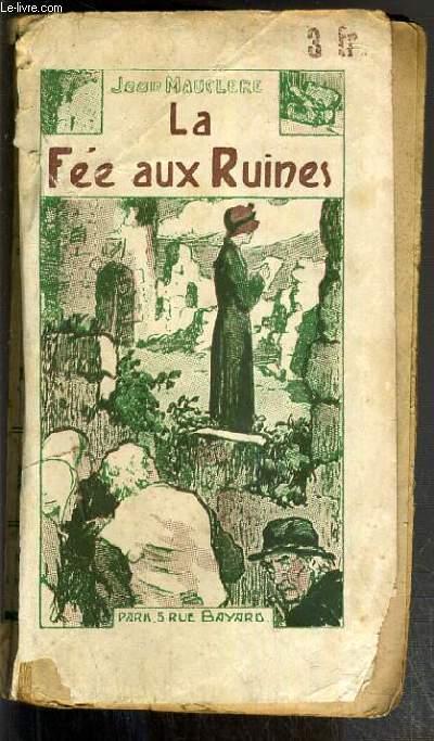 LA FEE AUX RUINES