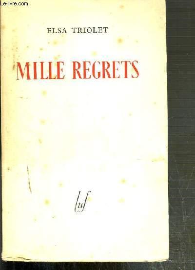 MILLE REGRETS - NOUVELLES.