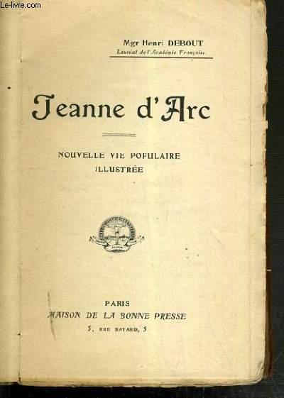 JEANNE D'ARC - NOUVELLE VIE POPULAIRE ILLUSTREE
