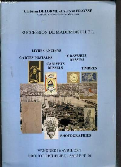 CATALOGUE DE VENTE AUX ENCHERES - SUCCESSION DE MADEMOISELLE L. - LIVRES ANCIENS - CARTES POSTALES - GRAVURES DESSINS - CANIVETS MISSELS... - DROUOT RICHELIEU - 6 AVRIL 2001