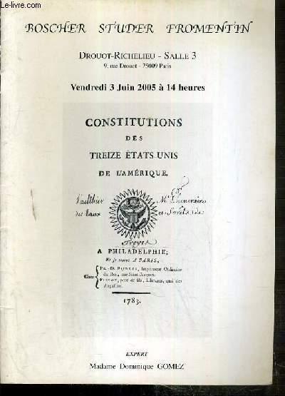 CATALOGUE DE VENTE AUX ENCHERES - CONSTITUTIONS DES TREIZE ETATS-UNIS DE L'AMERIQUE - DROUOT-RICHELIEU - 3 JUIN 2005