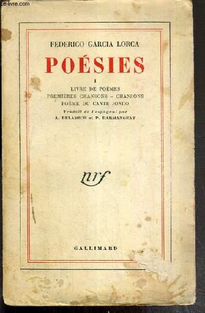 POESIES I. LIVRE DE POEMES - PREMIERES CHANSONS - CHANSONS - POEME DU CANTE JONDO