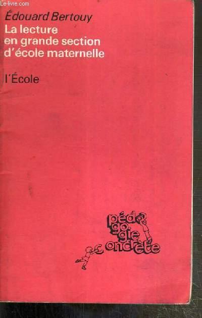 LA LECTURE EN GRANDE SECTION DE MATERNELLE