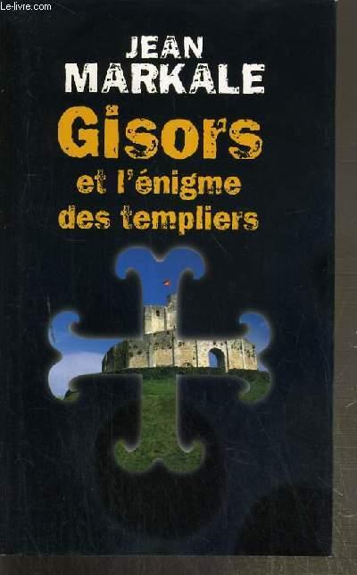 GISORS ET L'ENIGME DES TEMPLIERS