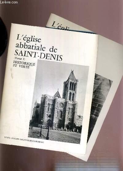 L'EGLISE ABBATIALE DE SAINT-DENIS - 2 TOMES - 1 + 2