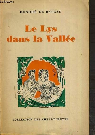 LE LYS DANS LA VALLEE / COLLECTION DES CHEFS-D'OEUVRE.
