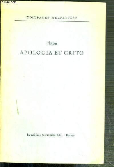 APOLOGIA ET  CRITO - EDITIONES HELVETICAE - SERIES GRAECA N°1 - TEXTE EXCLUSIVEMENT EN GREC.