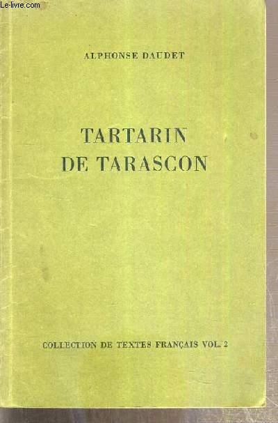 TARTARIN DE TARASCON / COLLECTION DE TEXTES FRANCAIS VOL 2.