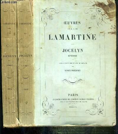 JOCELYN EPISODE - 2 TOMES - TOME 1 + 2 - OEUVRES DE M.A. DE LAMARTINE VI + VII