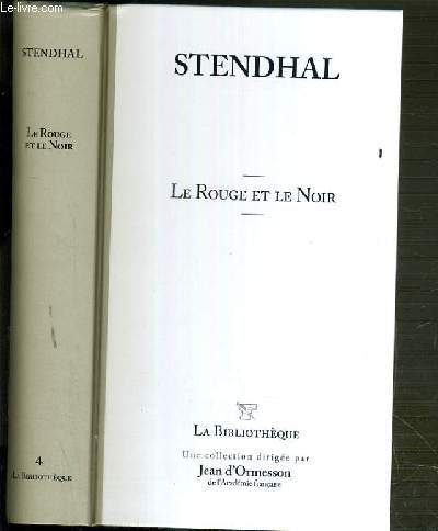 LE ROUGE ET LE NOIR / COLLECTION LA BIBLIOTHEQUE N°4