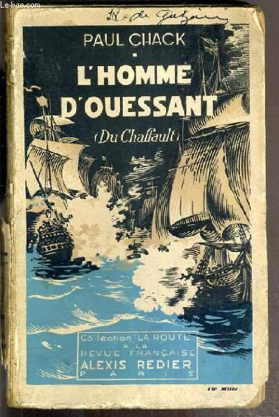 L'HOMME D'OUESSANT (DU CHAFFAULT) / COLLECTION LA ROUTE