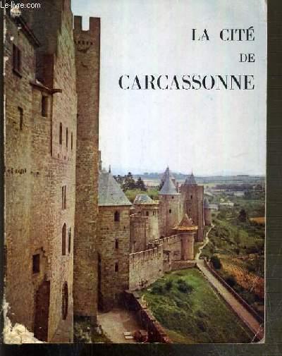 LA CITE DE CARCASSONNE ET LE GUIDE PAR MICHEL JORDY