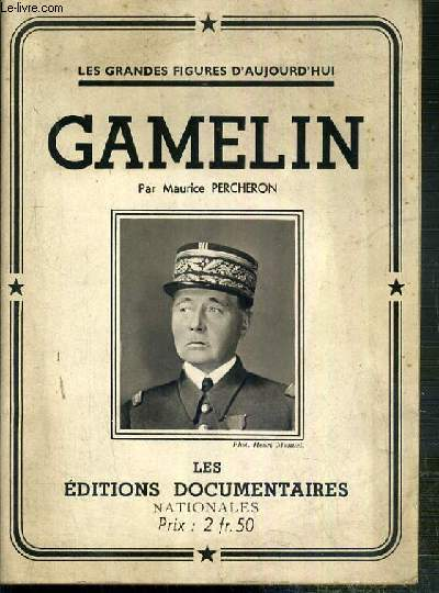 GAMELIN  / COLLECTION LES GRANDES FIGURES D'AUJOURD'HUI.