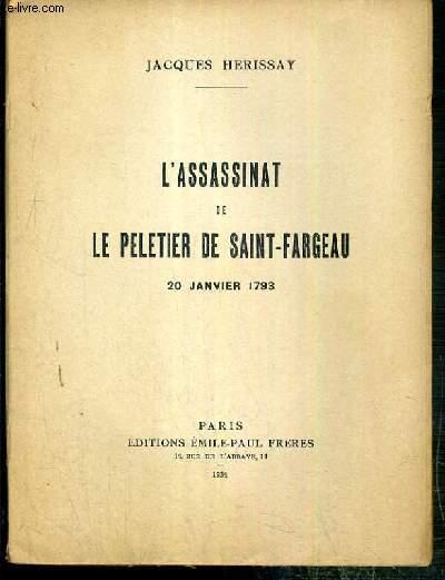 ASSASSINAT DE LE PELETIER DE SAINT-FARGEAU 20 JANVIER 1793