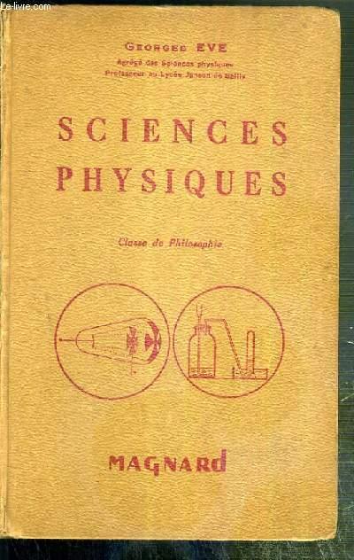 SCIENCES PHYSIQUES - CLASSE DE PHILOSOPHIE - PROGRAMME DU 18 AVRIL 1947 - N°9
