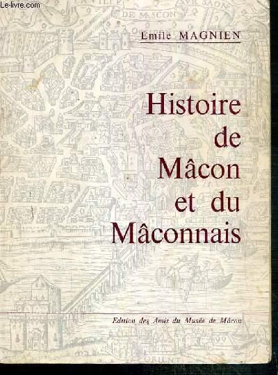 HISTOIRE DE MACON ET DU MACONNAIS +  1 document dactylographié relatif à l'ouvrage.