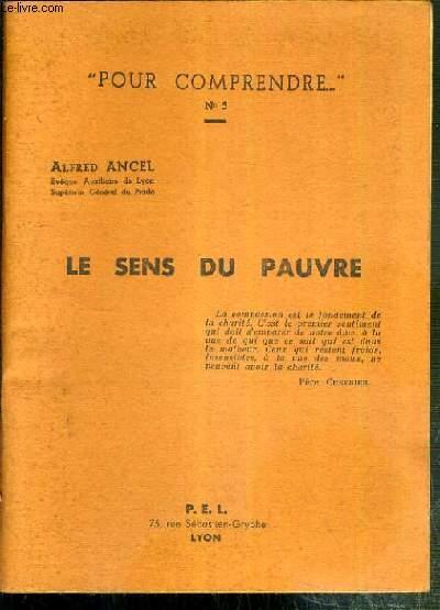 LE SENS DU PAUVRE / COLLECTION POUR COMPRENDRE N°5.