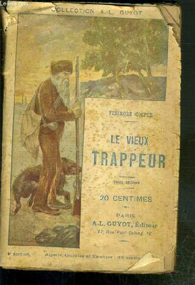 LE VIEUX TRAPPEUR - TOME SECOND / COLLECTION A.-L. GUYOT