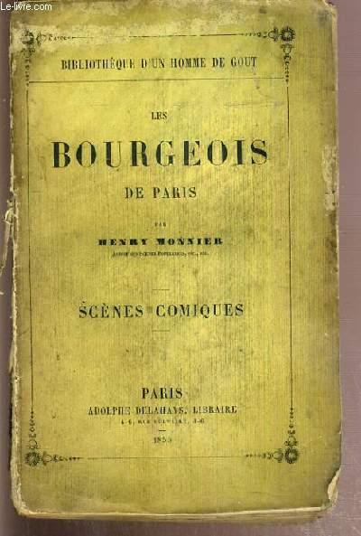 LES BOURGEOIS DE PARIS - SCENES COMIQUES / BIBLIOTHEQUE D'UN HOMME DE GOUT