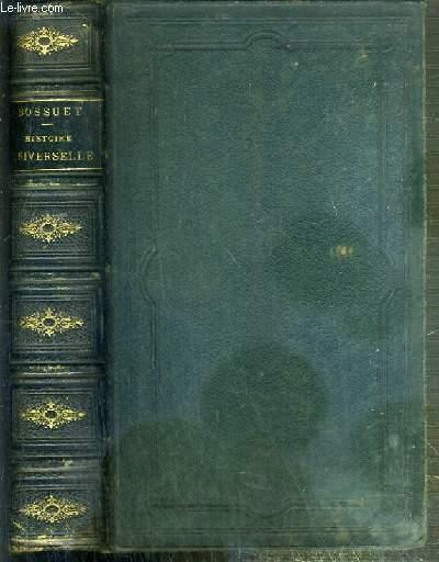 DISCOURS SUR L'HISTOIRE UNIVERSELLE - TOME PREMIER + TOME SECOND EN 1 VOLUME.