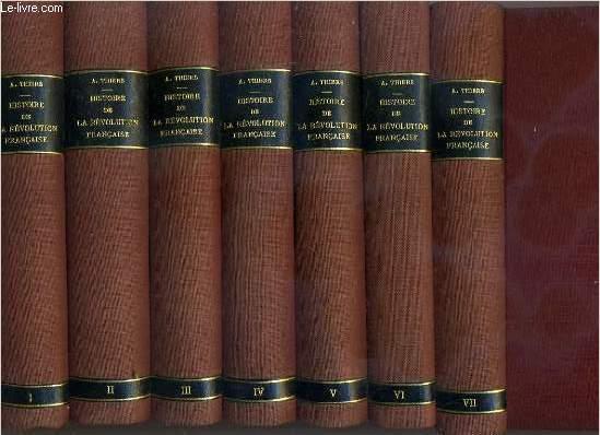 HISTOIRE DE LA REVOLUTION FRANCAISE - 13eme EDITION - 1 + 2 + 3 + 4 + 5 + 6 + 7 + 8 + 9 + 10.