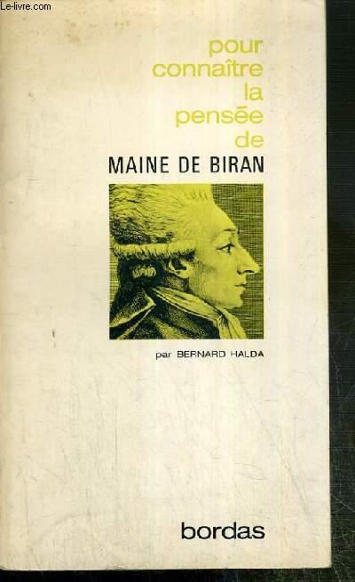 POUR CONNAITRE LA PENSEE DE MAINE DE BIRAN