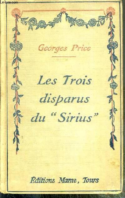 LES TROIS DISPARUS DU SIRIUS / COLLECTION POUR TOUS N° 72