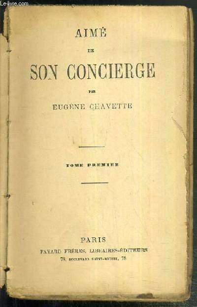 AIME DE SON CONCIERGE - TOME PREMIER