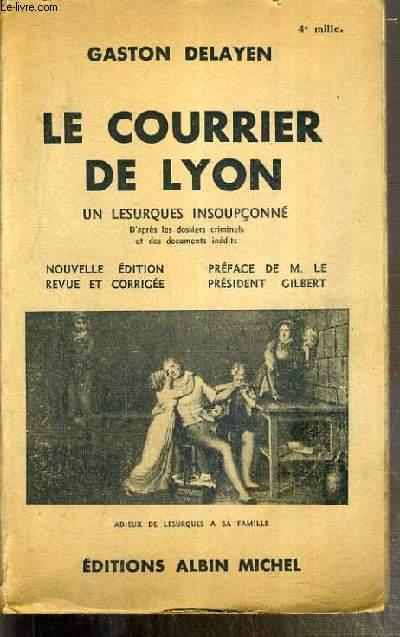 LE COURRIER DE LYON - UN LESURQUES INCOUPCONNE ET LES PROCES DUROCHAT, VIDAL, DUBOSQ ET BEROLDY