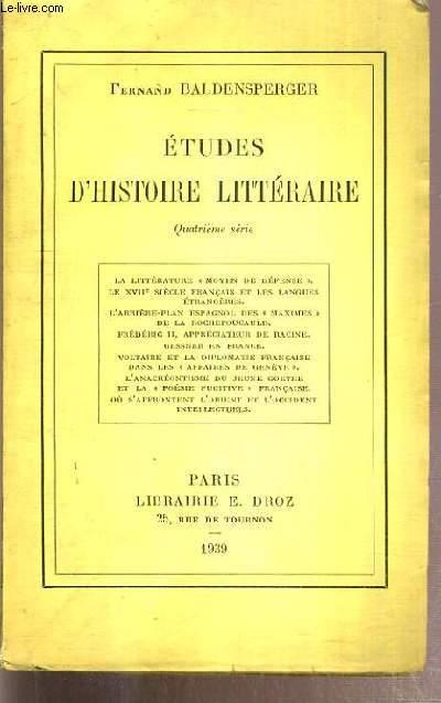 ETUDES D'HISTOIRE LITTERAIRE - LA LITTERATURE
