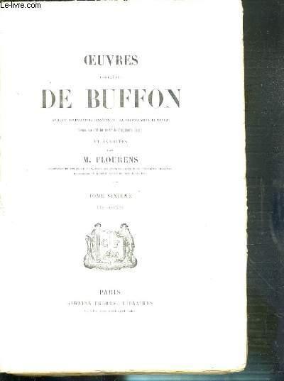 TOME 6. LES OISEAUX -  OEUVRES COMPLETES DE BUFFON ET ANNOTES PAR M. FLOURENS TOME VI - PLANCHES ABSENTES.