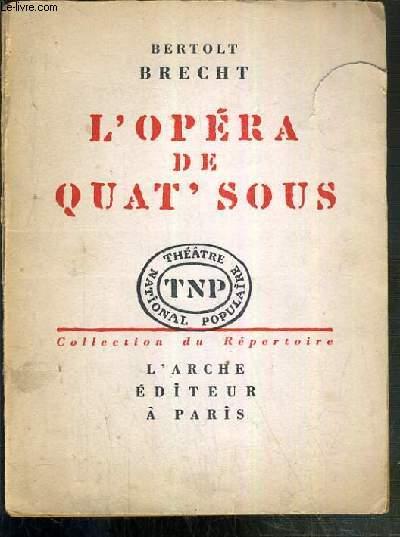 L'OPERA DE QUAT' SOUS - THEATRE NATIONAL POPULAIRE / COLLECTION DU REPERTOIRE