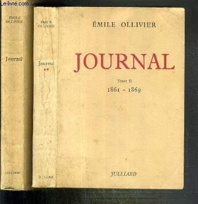 JOURNAL - 2 TOMES - I + II / TOME I. 1846-1860 - TOME II.1861-1869