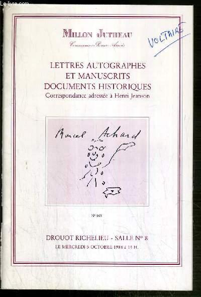 CATALOGUE DE VENTE AUX ENCHERES - LETTRES AUTOGRAPHES ET MANUSCRITS DOCUMENTS HISTORIQUES - CORRESPONDANCE ADRESSEE A HENRI JEANSON - DROUOT RICHELIEU - 5 OCTOBRE 1988