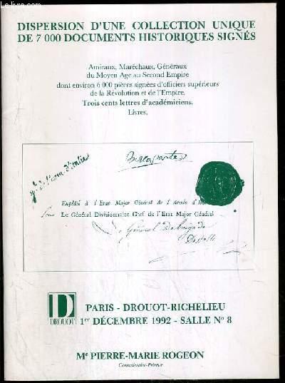 CATALOGUE DE VENTE AUX ENCHERES - DISPERSION D'UNE COLLECTION UNIQUE DE 7 000 DOCUMENTS HISTORIQUES SIGNES - AMIRAUX - MARECHAUX - GENERAUX.. - DROUOT RICHELIEU - 1er DECEMBRE 1992