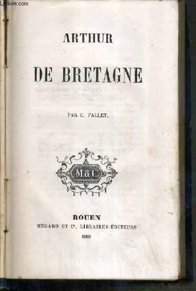 ARTHUR DE BRETAGNE