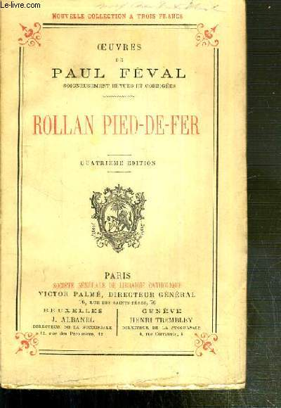 ROLLAN PIED-DE-FER / OEUVRES NOUVELLES DE PAUL FEVAL