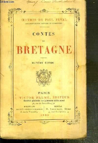 CONTES DE BRETAGNE / OEUVRES NOUVELLES DE PAUL FEVAL