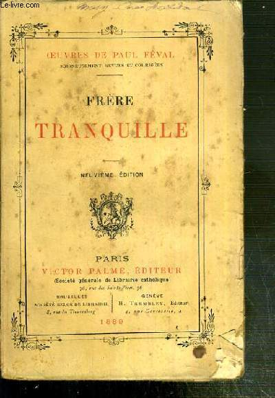 FRERE TRANQUILLE / OEUVRES NOUVELLES DE PAUL FEVAL