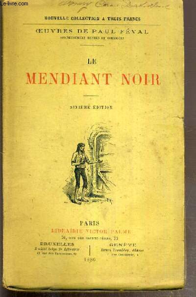 LE MENDIANT NOIR  / OEUVRES NOUVELLES DE PAUL FEVAL