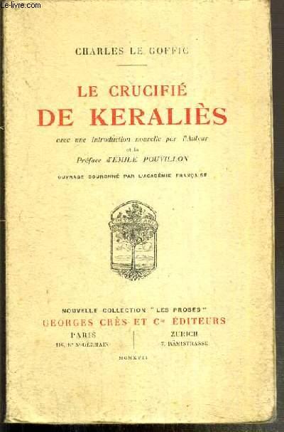 LE CRUCIFIE DE KERALIES AVEC UNE INTRODUCTION NOUVELLE PAR L'AUTEUR