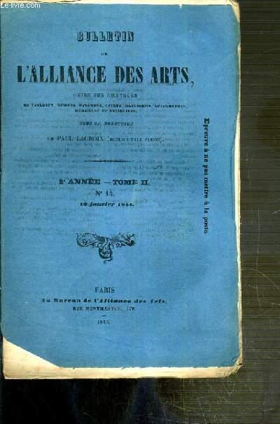 BULLETIN DES ARTS GUIDE DES AMATEURS DE TABLEAUX, DESSINS, ESTAMPES, LIVRES, MANUSCRITS.. - 2eme ANNEE - TOME II - N°14 - 10 JANVIER 1844 - bibliotheque de M.de Soleinne, theatre latin moderne (2e article) - nouvelles et faits divers France...