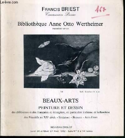 CATALOGUE DE VENTE AUX ENCHERES - BIBLIOTHEQUE ANNE OTTO WERTHEIMER - BEAUX-ARTS - PEINTURE ET DESSIN - 26 ET 27 AVRIL 1982 - NOUVEAU DROUOT